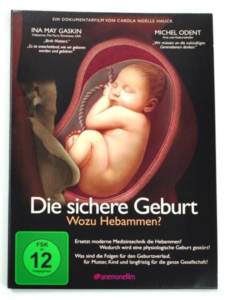 Die sichere Geburt - Wozu Hebamme?