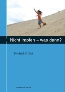 Nicht impfen Dr. F. Graf