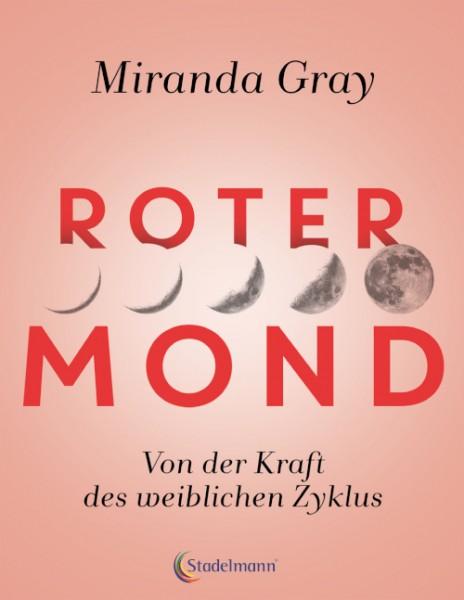 Cover Roter Mond, Stadelmann Natur