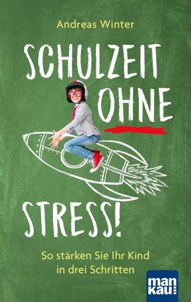 Schulzeit ohne Stress, Mankau-Verlag