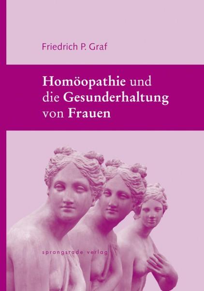 Homöopathie für die Frau, Dr. F. Graf